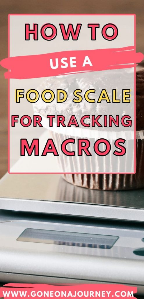 how to use a food scale for macros