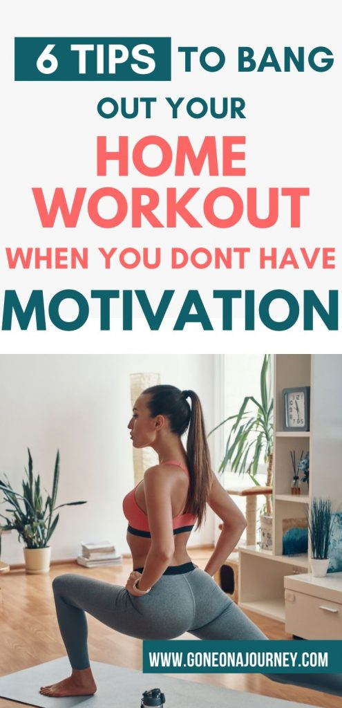 how to stay motivated to work out at home