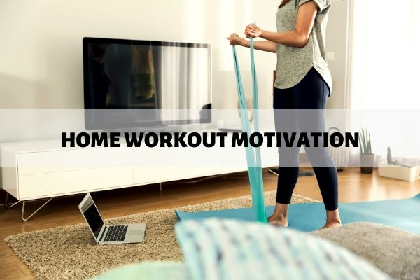 home workout motivation
